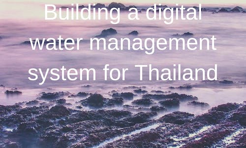 Building a digital water management system for Thailand