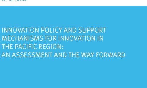 Innovation policy in the Pacific region: an assessment and the way forward