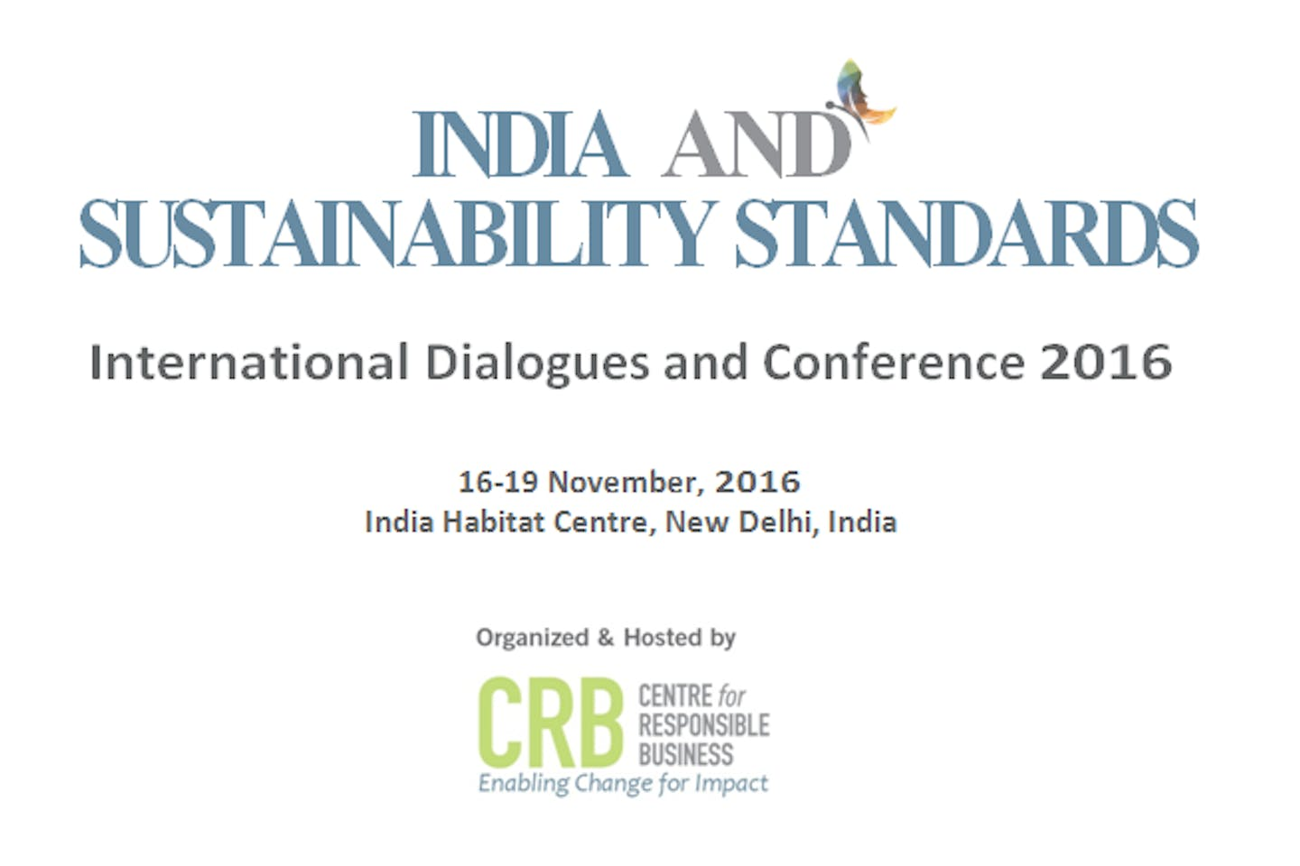 India and Sustainability Standards - International Dialogues and Conference 2016